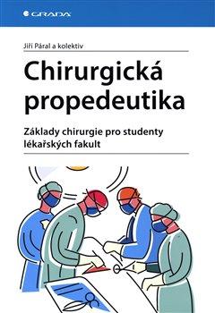 Obálka titulu Chirurgická propedeutika