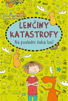Obálka titulu Lenčiny katastrofy - Na poslední čeká los!