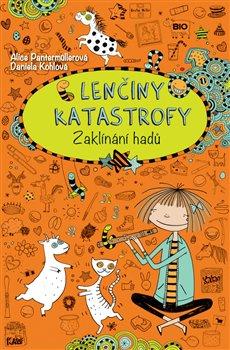 Obálka titulu Lenčiny katastrofy - Zaklínání hadů