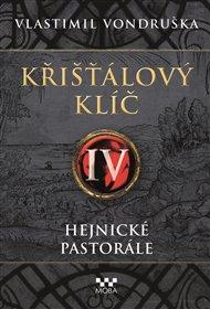 Křišťálový klíč IV. - Hejnické pastorále