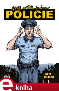 Obálka titulu Můj příběh jménem policie