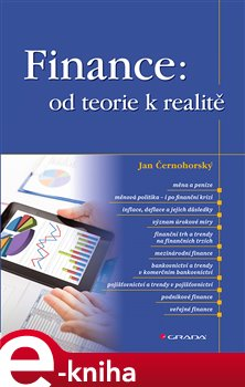 Obálka titulu Finance: od teorie k realitě