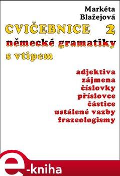 Obálka titulu Cvičebnice německé gramatiky s vtipem, 2.díl