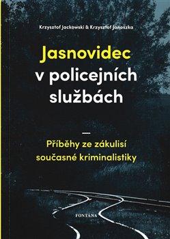 Krzysztof Jackowski, Krzysztof Janoszka – Jasnovidec v policejních službách