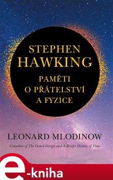 Obálka titulu Stephen Hawking: Paměti o přátelství a fyzice
