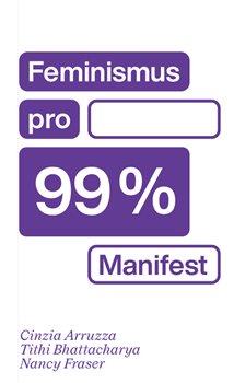 Obálka titulu Feminismus pro 99 %
