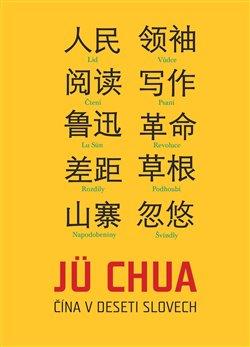 Obálka titulu Čína v deseti slovech