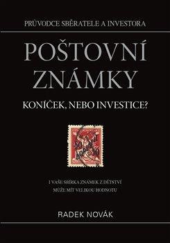 Obálka titulu Poštovní známky - koníček, nebo investice?