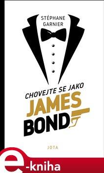 Obálka titulu Chovejte se jako James Bond