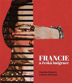 Obálka titulu Francie a česká imigrace
