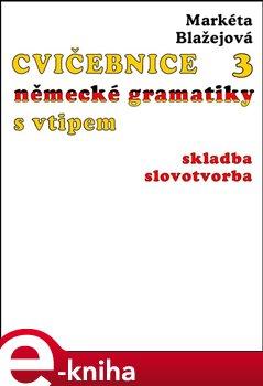 Obálka titulu Cvičebnice německé gramatiky s vtipem, 3.díl