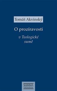 Obálka titulu O prozíravosti v Teologické sumě