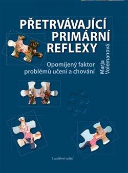 Obálka titulu Přetrvávající primární reflexy