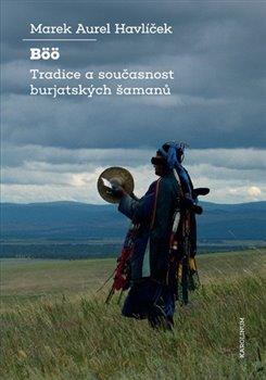 Obálka titulu Böö: tradice a současnost burjatských šamanů