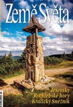 Země světa - 7/2021 - Kralický Sněžník, Rychlebské hory, Jeseník