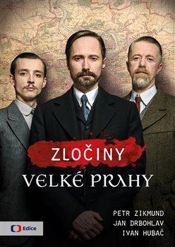 Obálka titulu Zločiny Velké Prahy