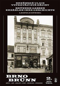 Obálka titulu Brněnské ulice vyprávějí své dějiny 2.díl