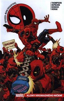 Spider-Man / Deadpool 6: Klony hromadného ničení