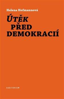 Obálka titulu Útěk před demokracií