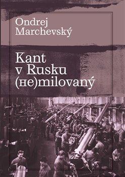 Obálka titulu Kant v Rusku (ne)milovaný
