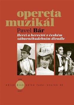 Obálka titulu Herci a herectví v českém zábavněhudebním divadle