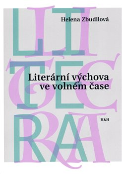 Obálka titulu Literární výchova ve volném čase