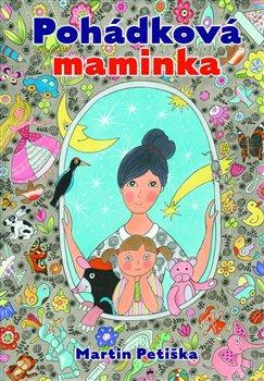 Obálka titulu Pohádková maminka
