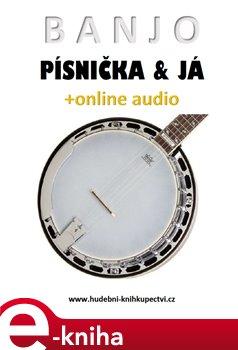 Obálka titulu Banjo, písnička a já (+online audio)