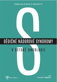 Obálka titulu Dědičné nádorové syndromy v dětské onkologii