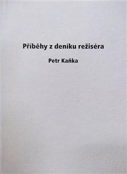 Obálka titulu Příběhy z deníku režiséra