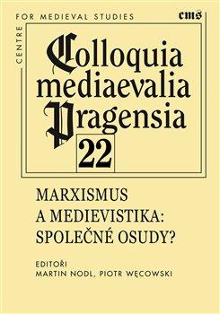 Obálka titulu Colloquia mediaevelia Pragensia 22