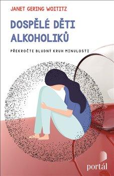 Obálka titulu Dospělé děti alkoholiků