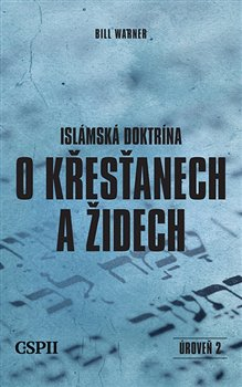 Obálka titulu Islámská doktrína o křesťanech a židech