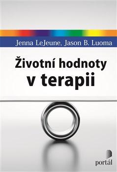 Obálka titulu Životní hodnoty v terapii