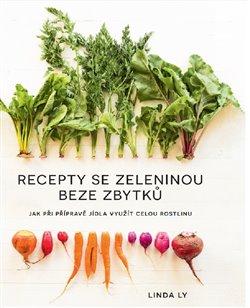 Obálka titulu Recepty se zeleninou beze zbytků
