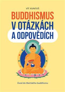 Obálka titulu Buddhismus v otázkách a odpovědích