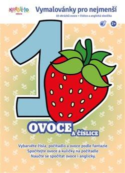 Obálka titulu Omalovánky pro nejmenší - Ovoce a číslice