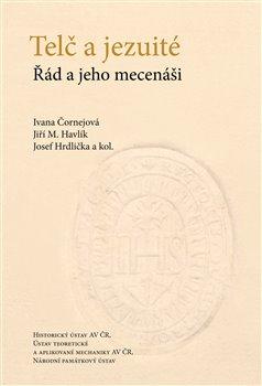 Obálka titulu Telč a jezuité