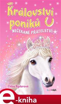 Obálka titulu Království poníků - Nečekané přátelství