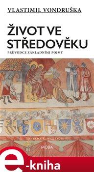 Obálka titulu Život ve středověku
