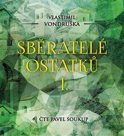 Obálka titulu Sběratelé ostatků I.