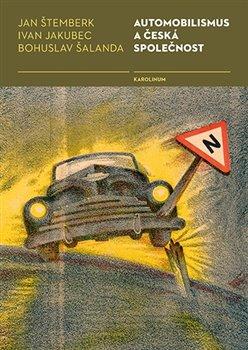 Obálka titulu Automobilismus a česká společnost