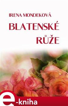 Obálka titulu Blatenské růže
