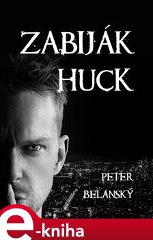 Obálka titulu Zabiják Huck