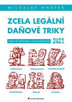 Obálka titulu Zcela legální daňové triky 2021