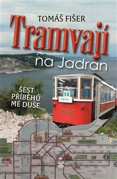 Obálka titulu Tramvají na Jadran