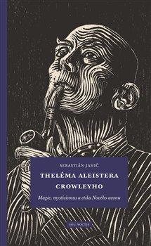 Obálka titulu Theléma Aleistera Crowleyho