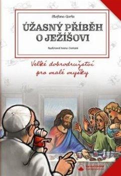 Úžasný příběh o Ježíšovi