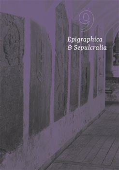 Obálka titulu Epigraphica et Sepulcralia 9