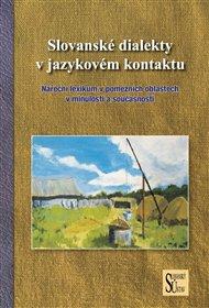 Slovanské dialekty v jazykovém kontaktu